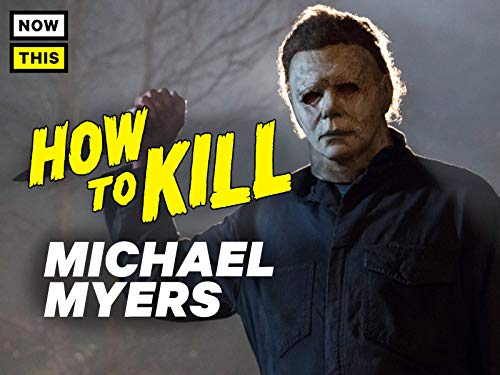 How To Kill Michael Myers]()