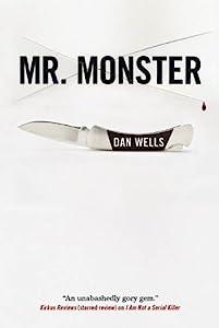Mr. Monster (John Cleaver Book 2)