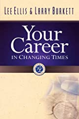 Your Career in Changing Times Paperback