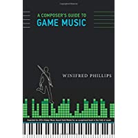 A Composer's Guide to Game Music (MIT Press)