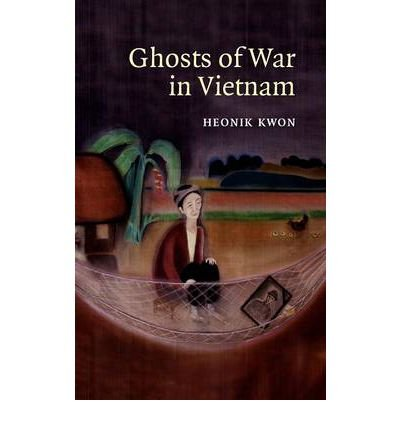 Books : Ghosts of War in Vietnam (Studies in the Social and Cultural History of Modern W