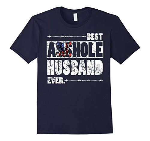 Mens Best Asshole Husband Ever Funny Gift T-shirt for Guys Large Navy
