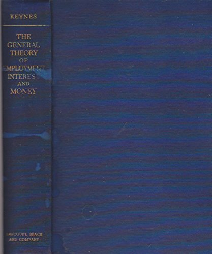The General Theory of Employment Interest and Money -