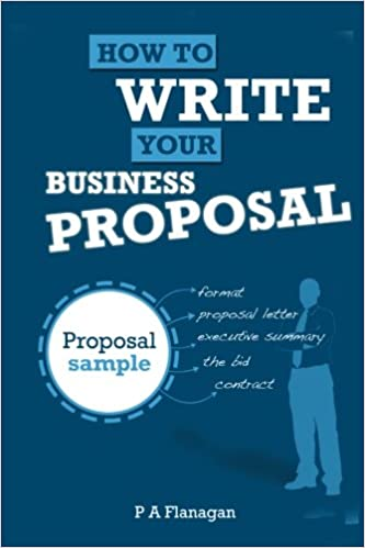 Amazon how to write your business proposal full proposal amazon how to write your business proposal full proposal sample volume 1 9781470157395 p a flanagan books fandeluxe Images