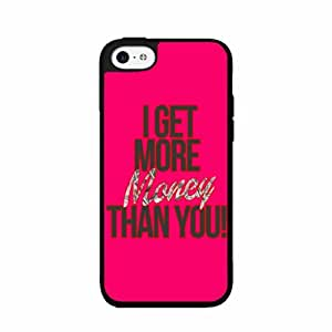 I Get More Money Than You 2-Piece Dual Layer Phone Case Back Cover iPhone 5 5s