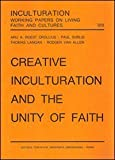Creative Inculturation and the Unity of Faith, Gregorian & Biblical Press, 887652570X