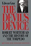 The Devil's Device, Edwyn Gray, 0870212451