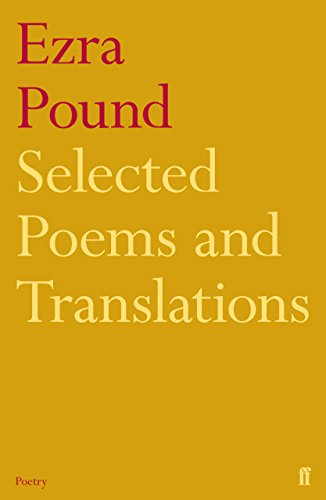 Selected Poems and Translations of Ezra Pound 1908-1969. - Ezra Pound Poems And Translations