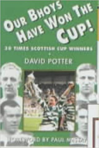 Our Bhoys Have Won the Cup: Glasgow Celtic's Thirty Scottish Cup Final Triumphs