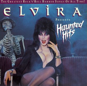 Elvira Presents Haunted Hits -