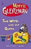 Front cover for the book Two Weeks with the Queen by Morris Gleitzman