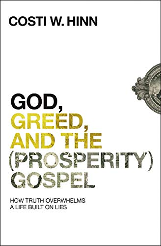 Image of God, Greed, and the (Prosperity) Gospel: How Truth Overwhelms a Life Built on Lies