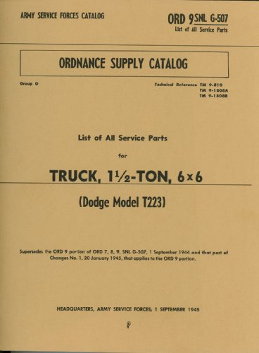 ORD 9 G-507 Illustrated Parts Manual for Dodge 1 1/2 Ton 6 x 6 Truck (T223)