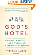 #9: God's Hotel: A Doctor, a Hospital, and a Pilgrimage to the Heart of Medicine
