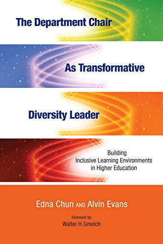 The Department Chair as Transformative Diversity Leader: Building Inclusive Learning Environments in Higher Education