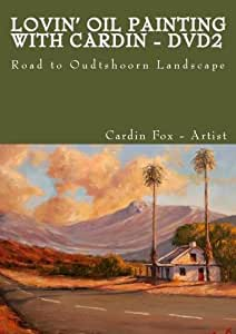 Lovin' Oil Painting with Cardin - DVD2 - Road to Oudtshoorn Landscape[NON-US FORMAT, PAL]