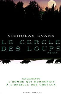 Le cercle des loups : roman, Evans, Nicholas