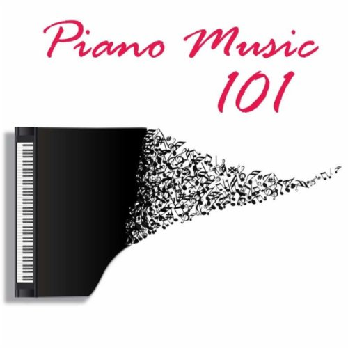 Piano Background Music: Piano Music 101: Piano Music Background, Best Classical