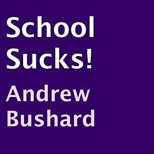 School Sucks! Audiobook