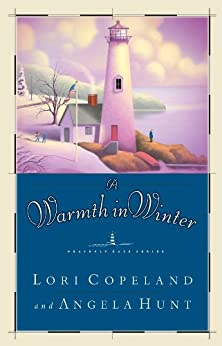 A Warmth in Winter by [Copeland, Lori]