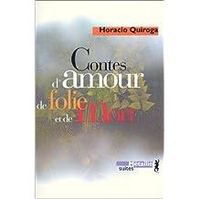 Contes d'amour de folie et mort [ancienne édition]