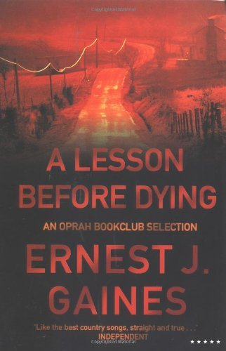 an analysis of the two characters in a lesson before dying by ernest j gaines Students will focus on the novel a lesson before dying by ernest j gaines which outlines the emotional and intellectual journey of a wrongfully convicted black man and his teacher before the convicted's execution in a cajun community in the 1940's.