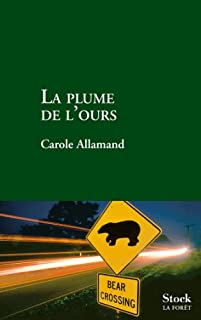 La plume de l'ours, Allamand, Carole