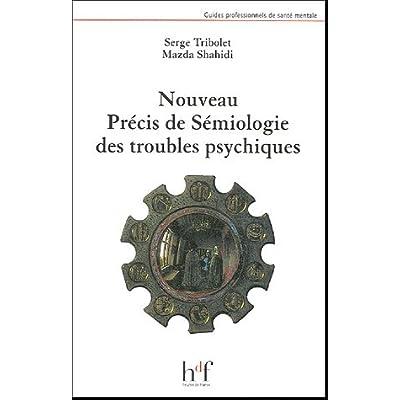 Nouveau précis de sémiologie des troubles psychiques (French Edition)
