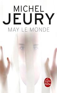 vignette de 'May le monde (Michel Jeury)'