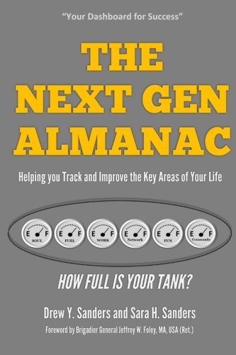 The Next Gen Almanac: A Workbook for Helping You Track and Improve the Key Areas of Your Life