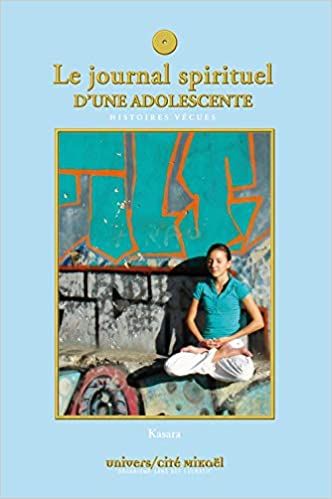 Amazon Fr Journal Spirituel D Une Adolescente Kasara