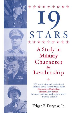 Nineteen Stars: A Study in Military Character and Leadership