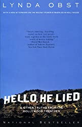 Hello, He Lied -- and Other Tales from the Hollywood Trenches