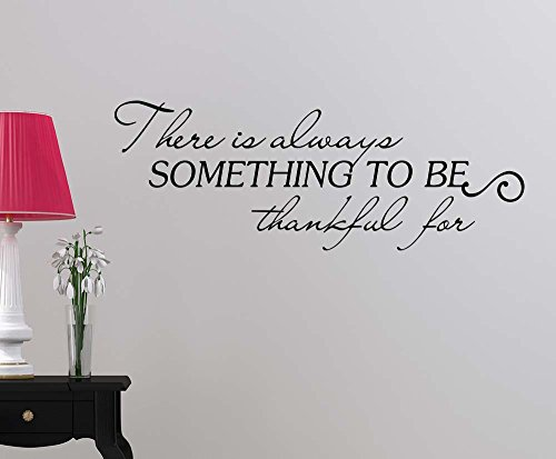 Wall Vinyl Decal #2 There is always something to be thankful for inspirational love vinyl quote saying wall art lettering sign room decor -