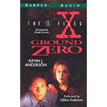 X-Files: Ground Zero, The