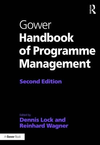 Gower Handbook of Programme Management (Project and Programme Management Practitioner Handbooks)