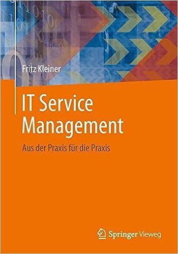 Free PDF IT Service Management: Aus der Praxis für die Praxis (German Edition)
