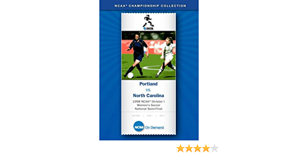 1998 NCAA(r) Division I Women's Soccer National Semi-Final - Portland vs. North Carolina