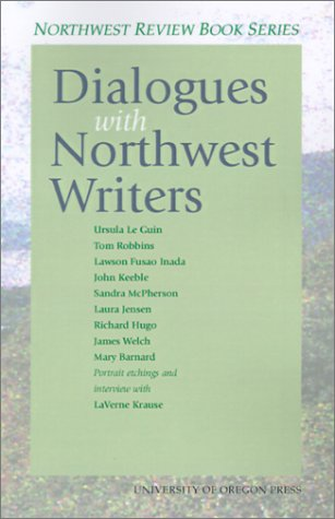 Dialogues With Northwest Writers (Northwest Review Book) PDF