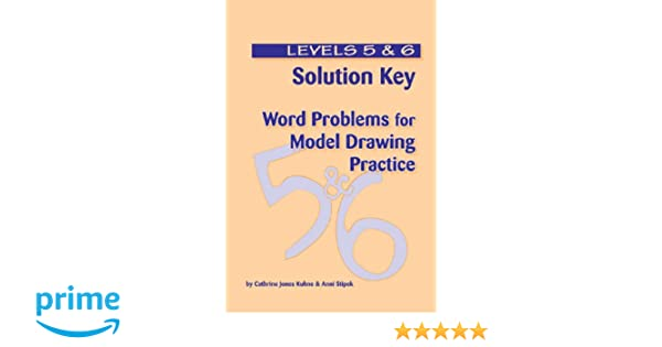 Solution Key - Word Problems for Model Drawing Practice ...