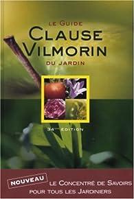 Le guide Clause Vilmorin du jardin par Claude Bureaux