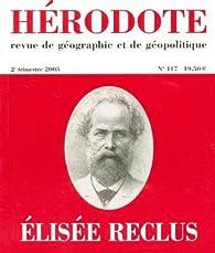 Hérodote, n° 117. Elisée Reclus par Revue Hérodote
