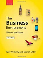 The Business Environment: Themes and Issues, 2nd Edition Front Cover