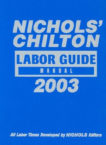 Chilton Labor Guide Manual 1981-2003 (Chilton Labor Guides)