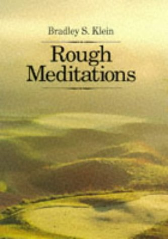 Rough Meditations