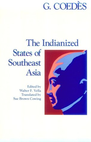 The Indianized States Of Southeast Asia