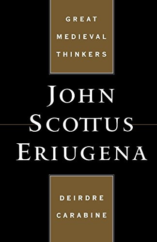 John Scottus Eriugena (Great Medieval Thinkers)