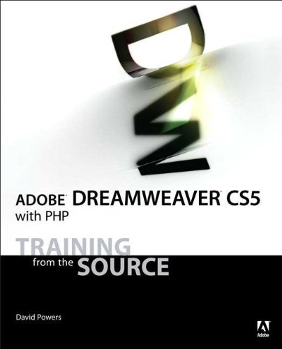 Adobe Dreamweaver CS5 with PHP: Training from the Source by Adobe Press