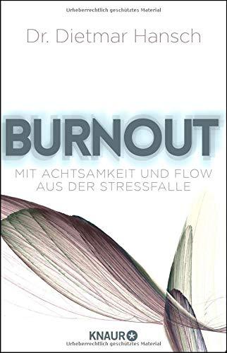 burnout-mit-achtsamkeit-und-flow-aus-der-stressfalle