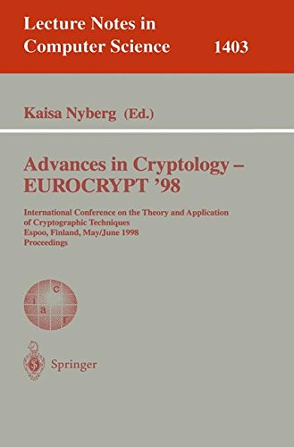 Advances in Cryptology – EUROCRYPT '98: International Conference on the Theory and Application of Cryptographic Techniques, Espoo, Finland, May 31 - (Lecture Notes in Computer Science)